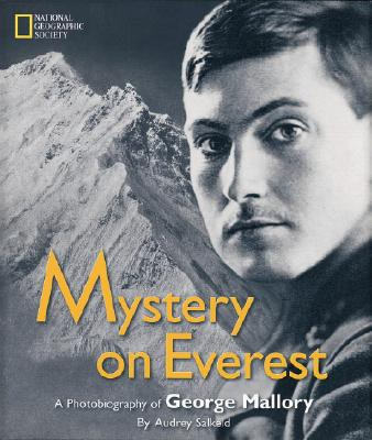 Mystery on Everest By Salkeld, Audrey/ Anker, Conrad (FRW)